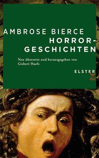 Ambrose Bierce, Horrorgeschichten